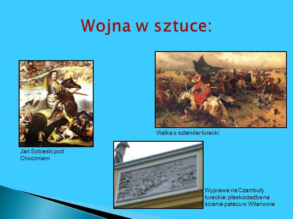 Wojna w sztuce: Walka o sztandar turecki Jan Sobieski pod Chocimiem