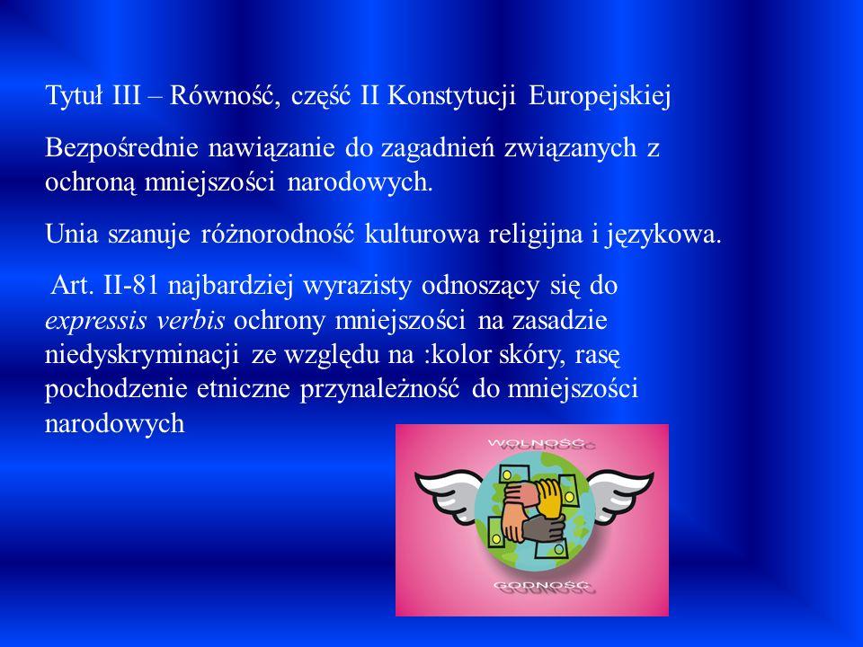 Tytuł III – Równość, część II Konstytucji Europejskiej