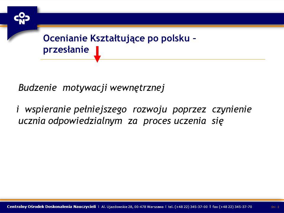 Ocenianie Kształtujące po polsku – przesłanie