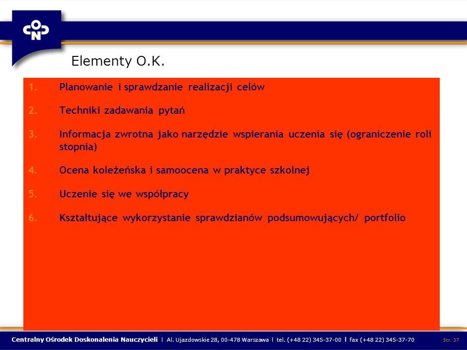 Elementy O.K. Planowanie i sprawdzanie realizacji celów