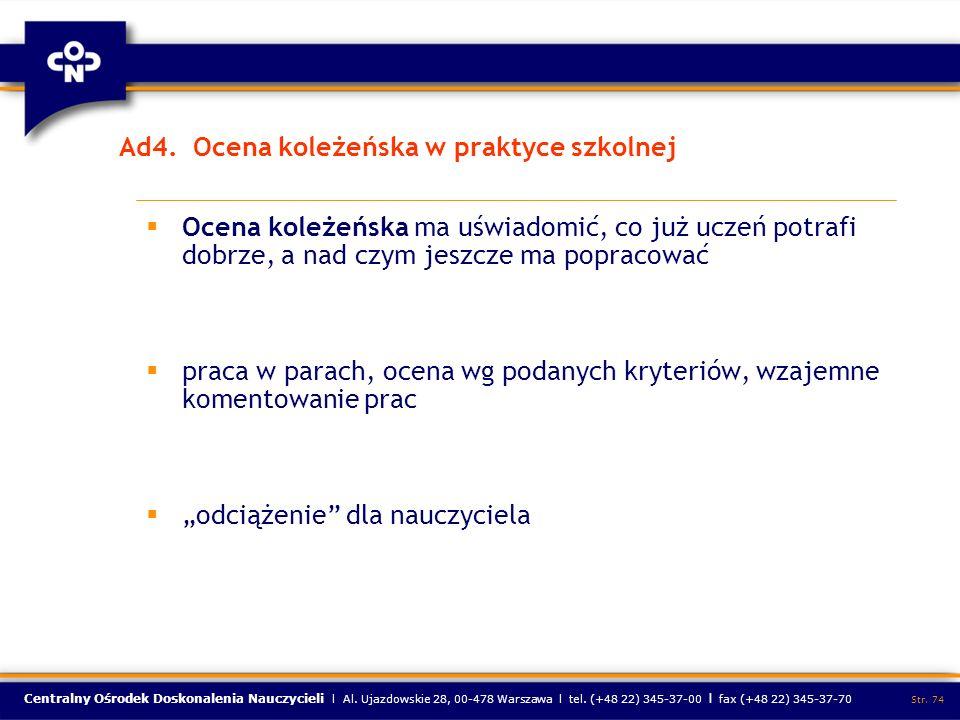 Ad4. Ocena koleżeńska w praktyce szkolnej