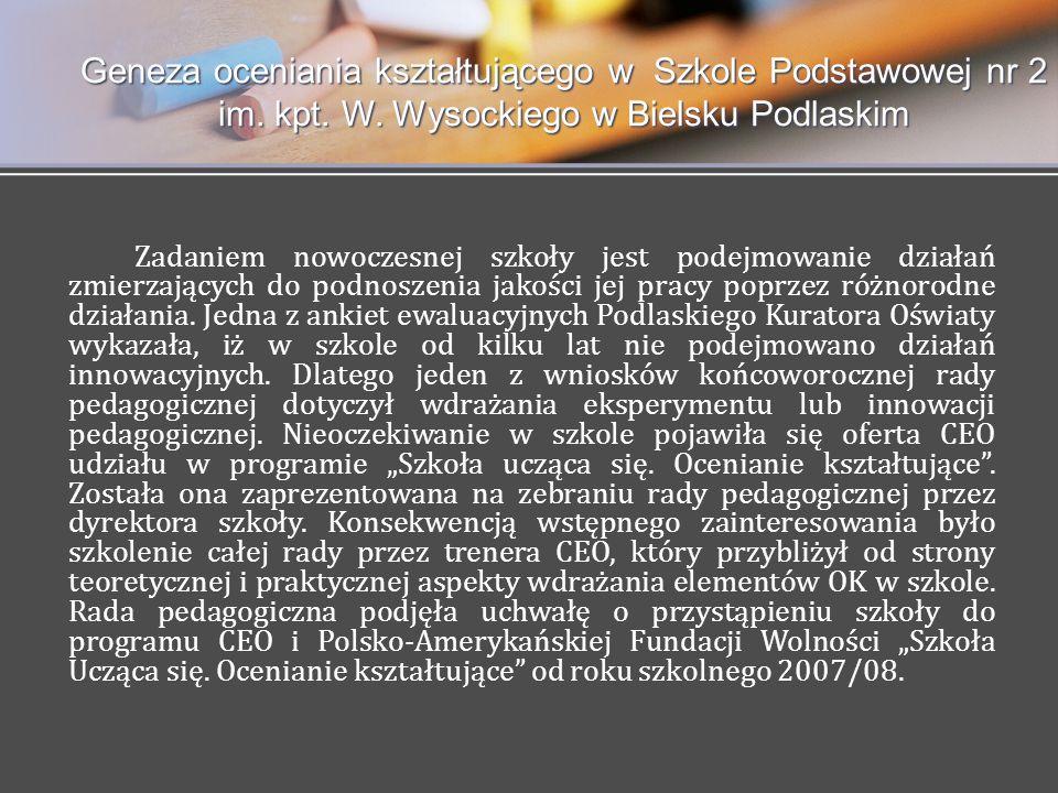 Geneza oceniania kształtującego w Szkole Podstawowej nr 2 im. kpt. W