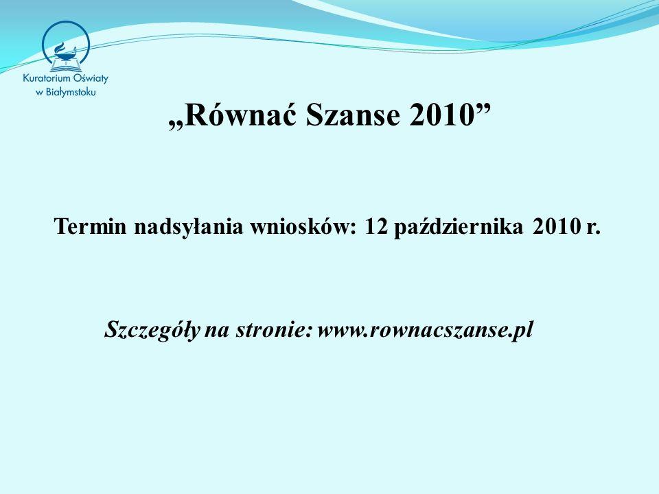 """""""Równać Szanse 2010 Szczegóły na stronie: www.rownacszanse.pl"""