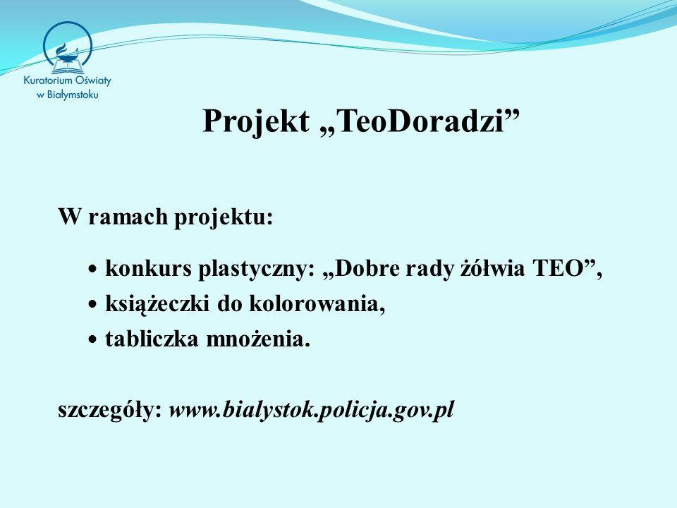 """Projekt """"TeoDoradzi W ramach projektu:"""