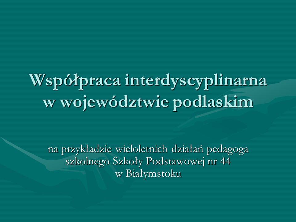 Współpraca interdyscyplinarna w województwie podlaskim