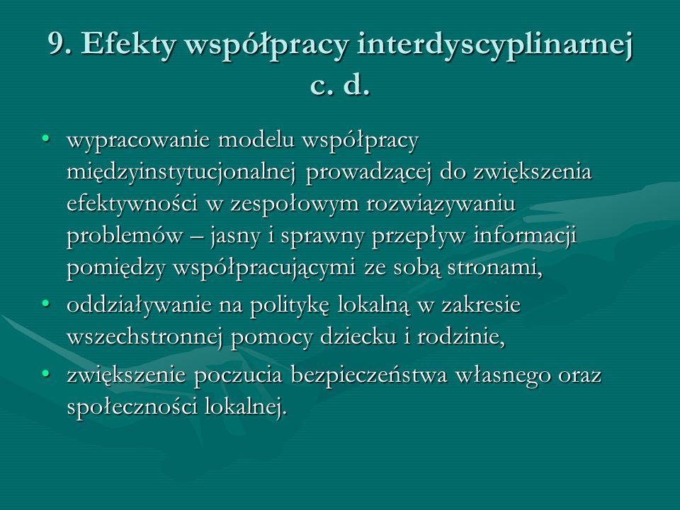 9. Efekty współpracy interdyscyplinarnej c. d.