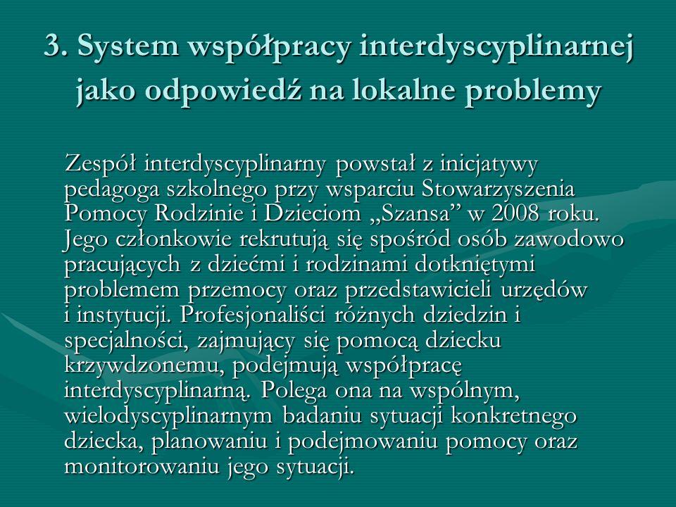 3. System współpracy interdyscyplinarnej jako odpowiedź na lokalne problemy