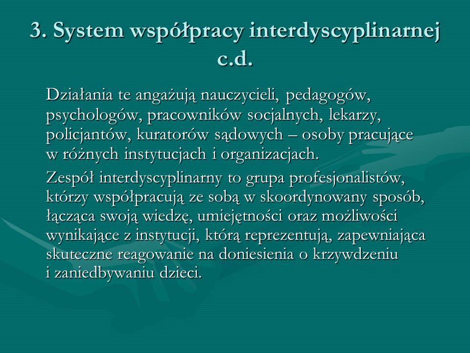 3. System współpracy interdyscyplinarnej c.d.
