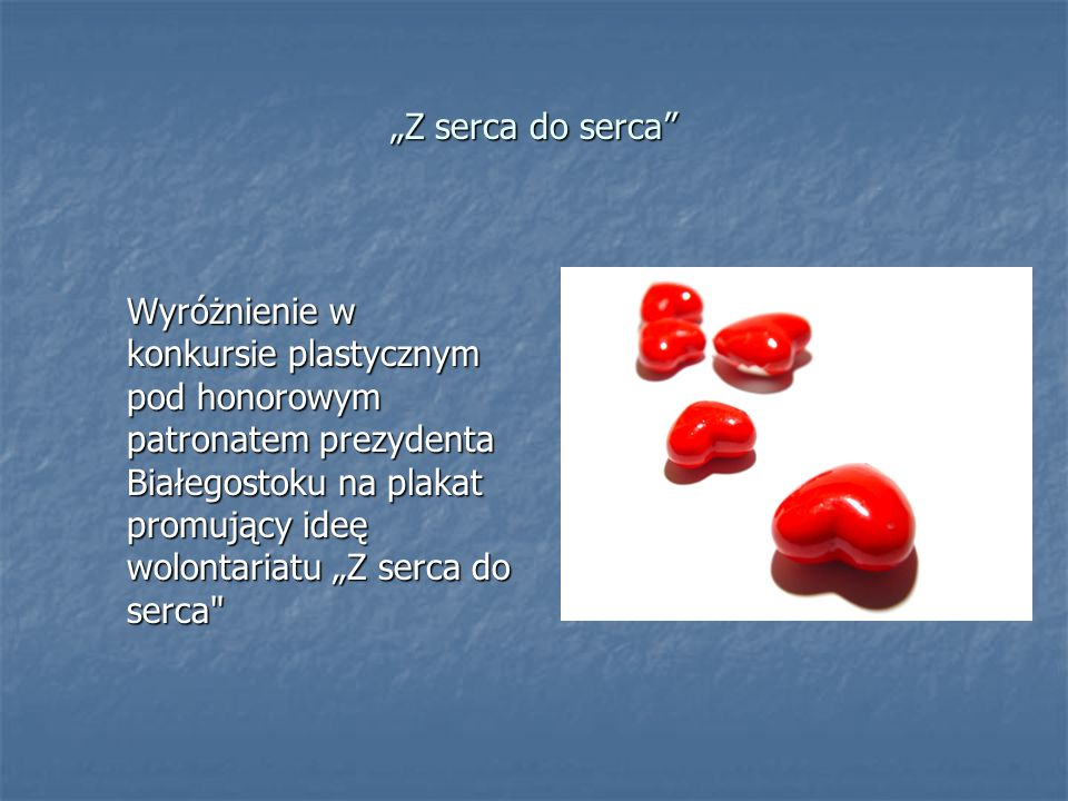 """""""Z serca do serca"""