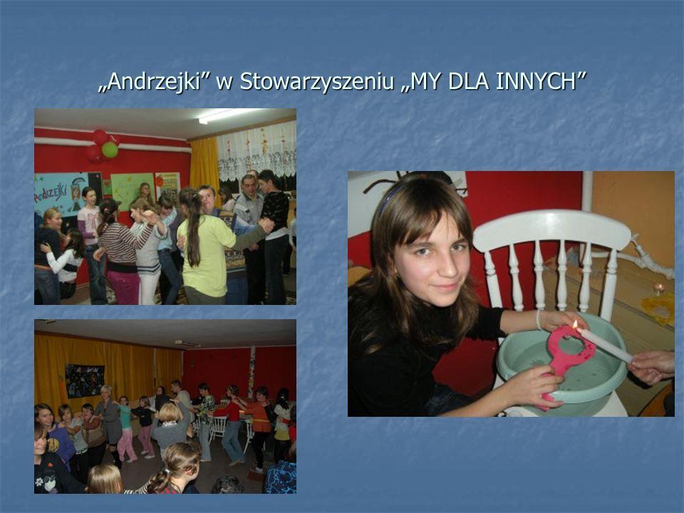 """""""Andrzejki w Stowarzyszeniu """"MY DLA INNYCH"""
