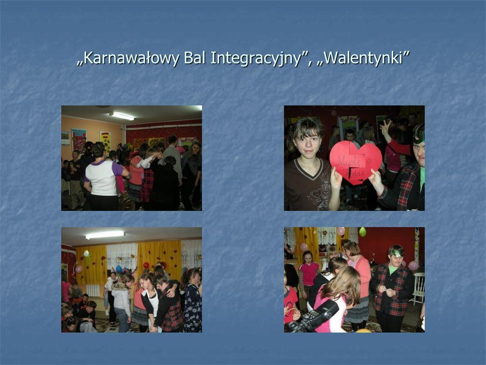 """""""Karnawałowy Bal Integracyjny , """"Walentynki"""