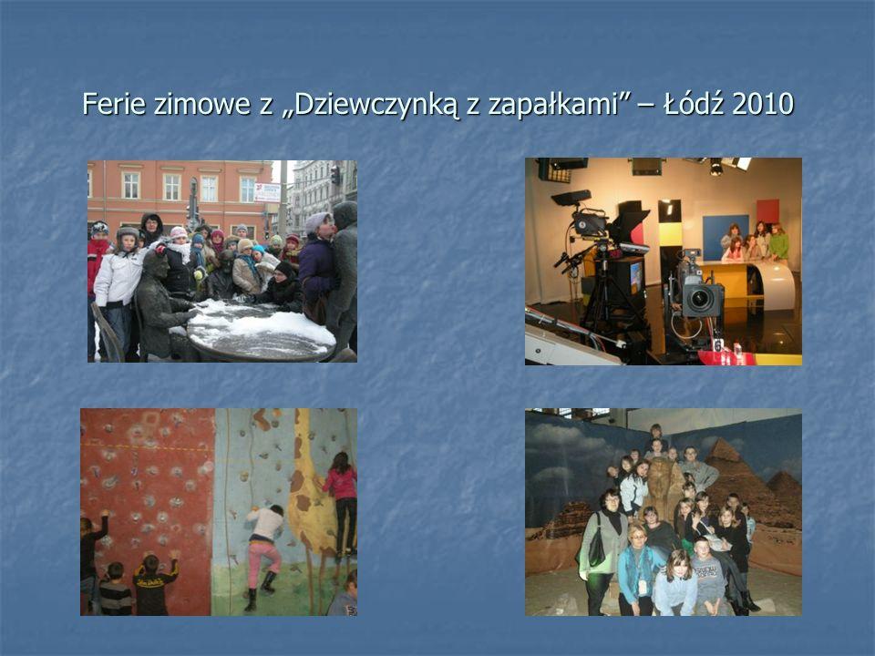 """Ferie zimowe z """"Dziewczynką z zapałkami – Łódź 2010"""