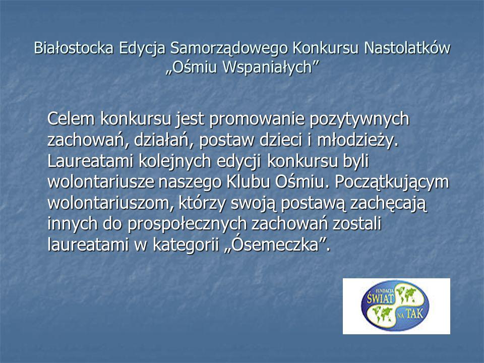 """Białostocka Edycja Samorządowego Konkursu Nastolatków """"Ośmiu Wspaniałych"""