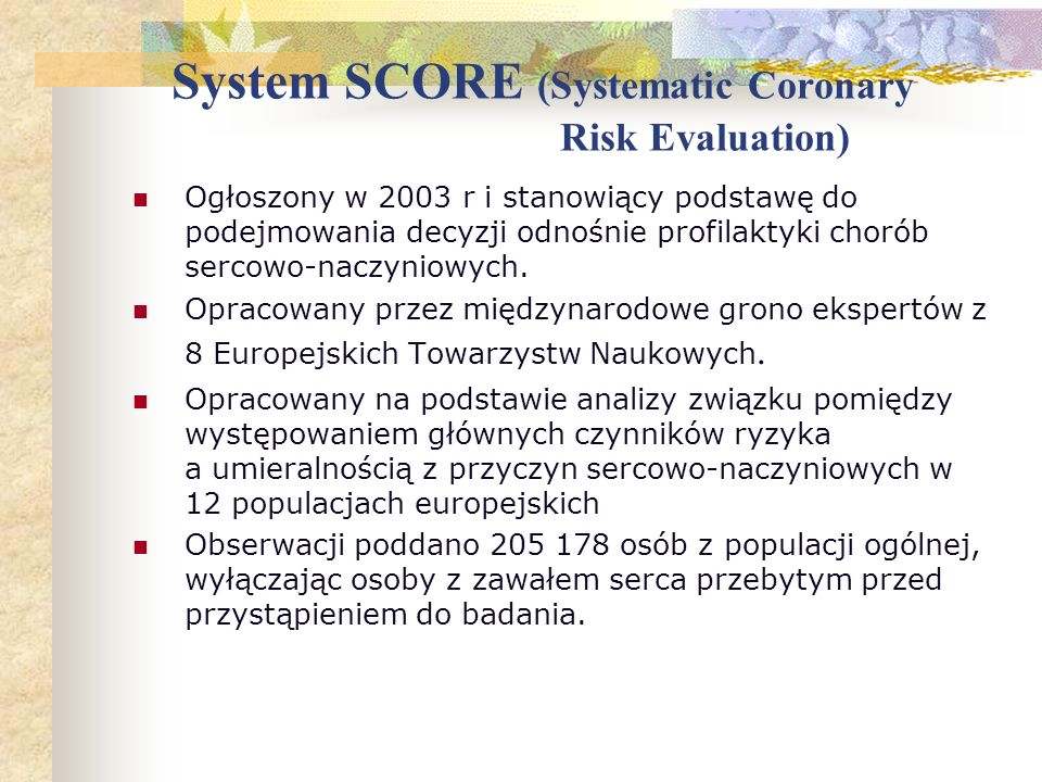 System SCORE (Systematic Coronary Risk Evaluation)