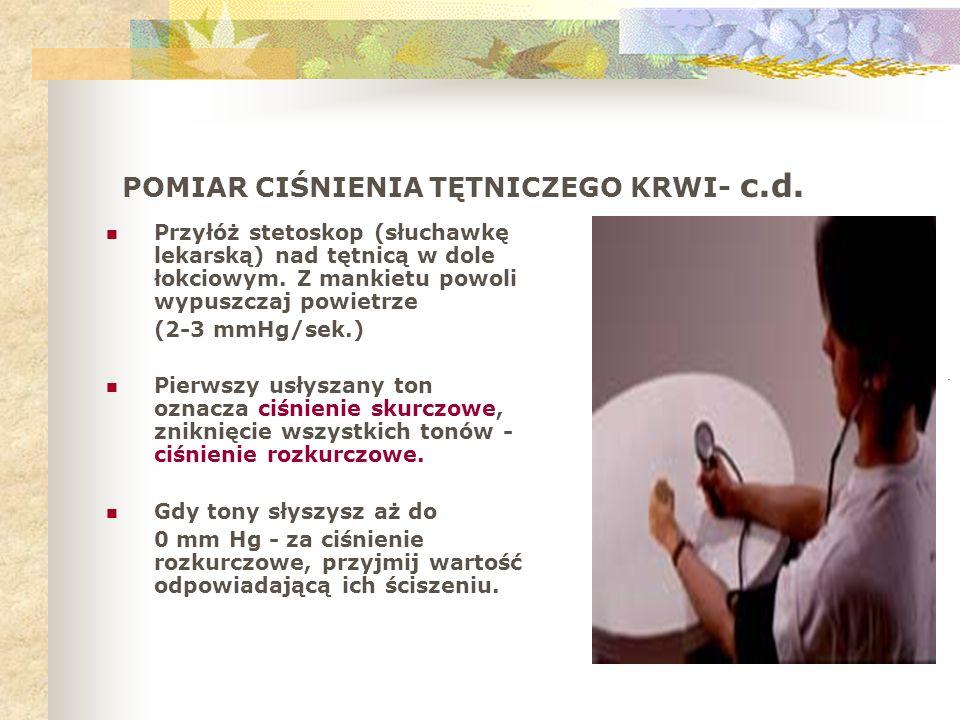POMIAR CIŚNIENIA TĘTNICZEGO KRWI- c.d.