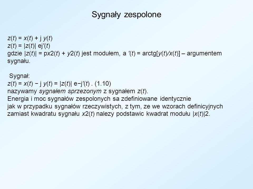 Sygnały zespolone z(t) = x(t) + j y(t) z(t) = |z(t)| ej (t)