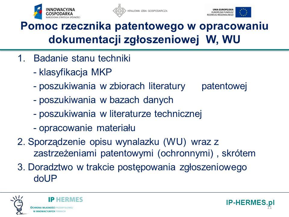 Pomoc rzecznika patentowego w opracowaniu dokumentacji zgłoszeniowej W, WU