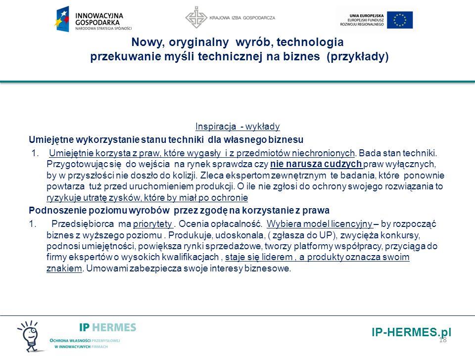 Nowy, oryginalny wyrób, technologia przekuwanie myśli technicznej na biznes (przykłady)