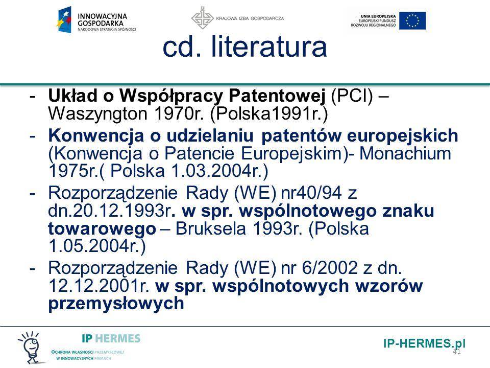 cd. literatura Układ o Współpracy Patentowej (PCI) – Waszyngton 1970r. (Polska1991r.)