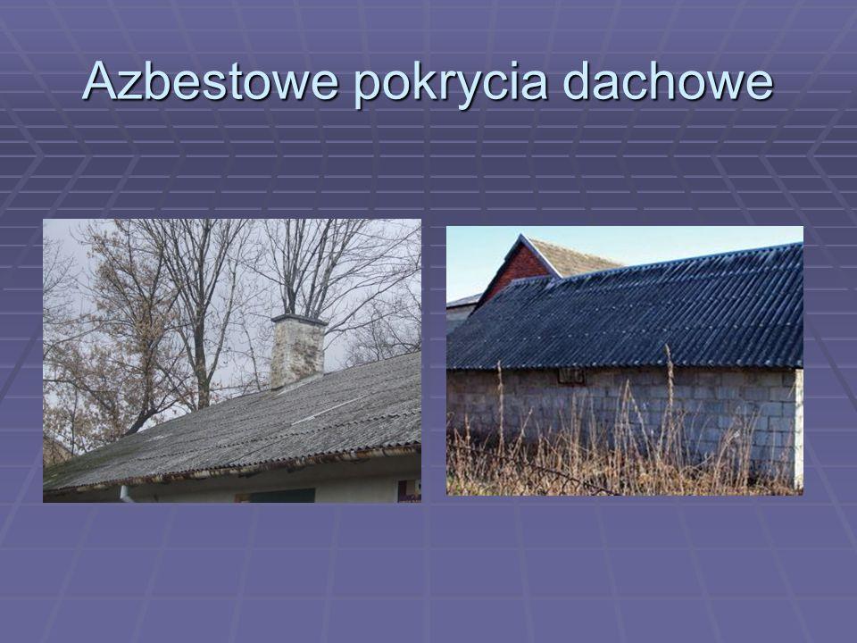Azbestowe pokrycia dachowe