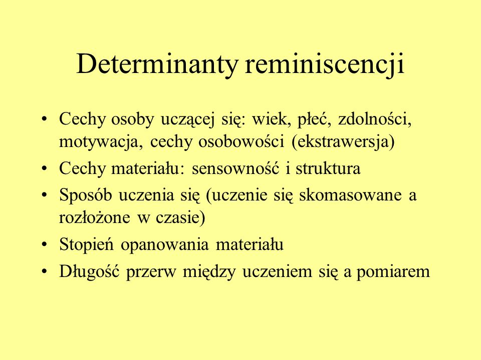 Determinanty reminiscencji