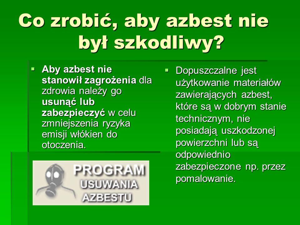Co zrobić, aby azbest nie był szkodliwy
