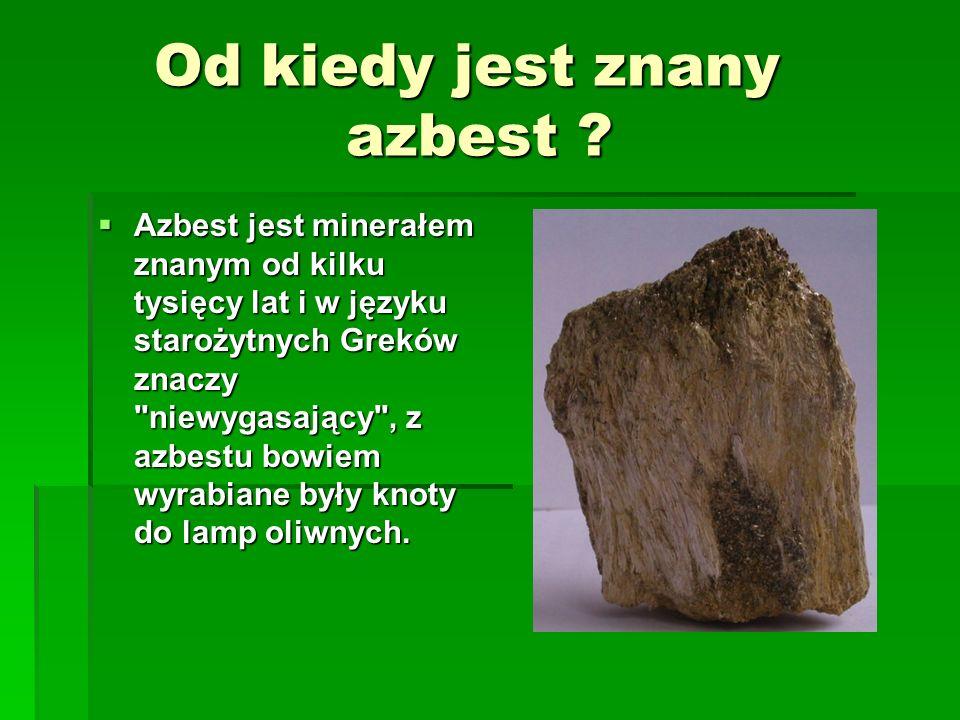 Od kiedy jest znany azbest