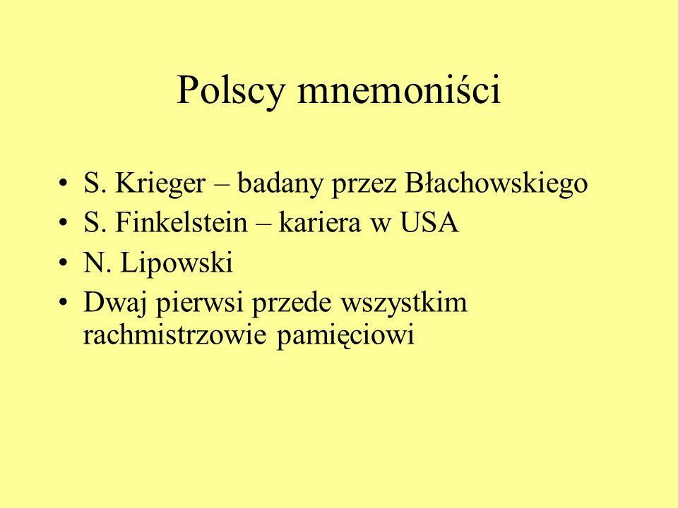 Polscy mnemoniści S. Krieger – badany przez Błachowskiego