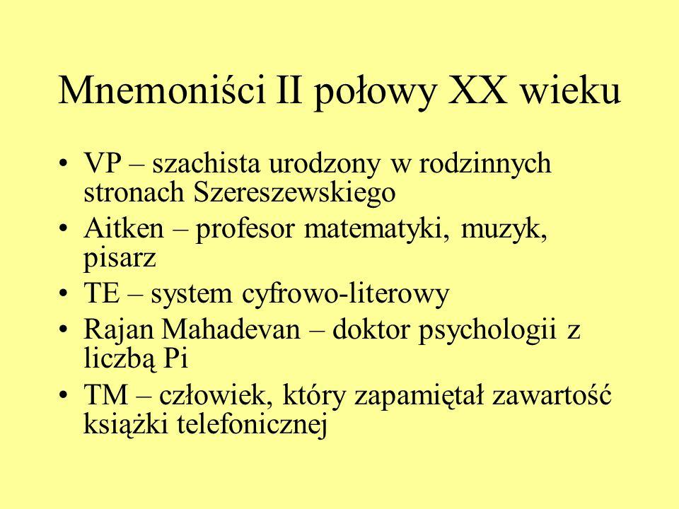 Mnemoniści II połowy XX wieku