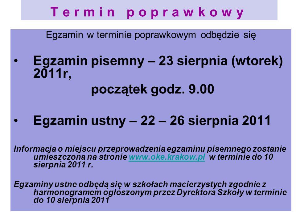 Egzamin w terminie poprawkowym odbędzie się