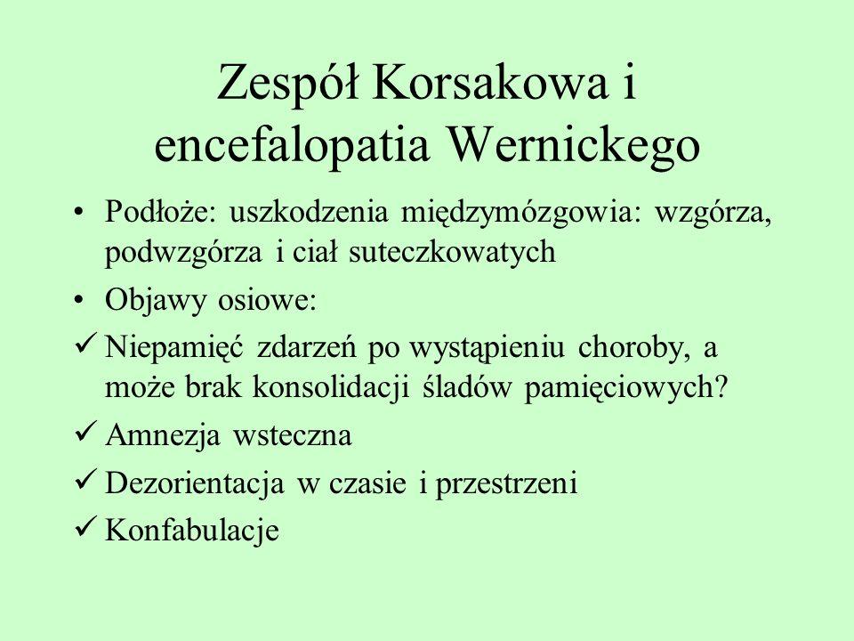 Zespół Korsakowa i encefalopatia Wernickego