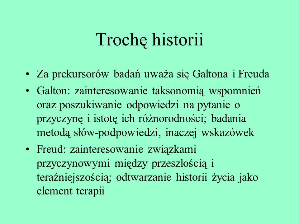 Trochę historii Za prekursorów badań uważa się Galtona i Freuda