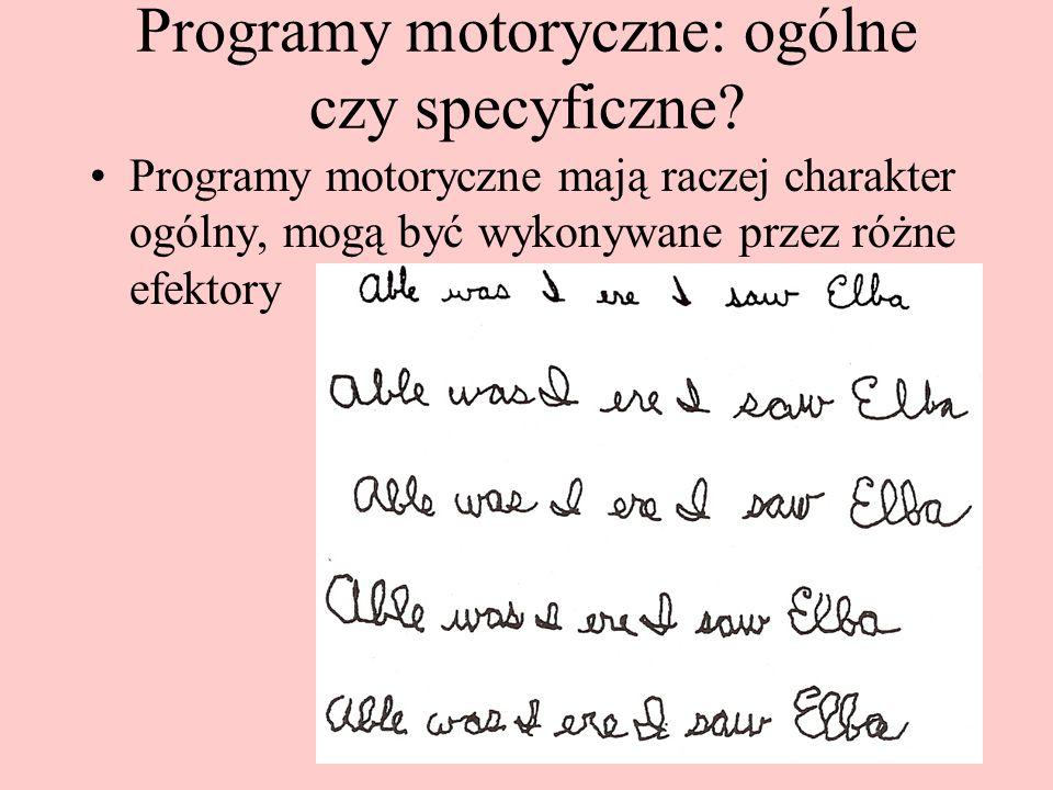 Programy motoryczne: ogólne czy specyficzne
