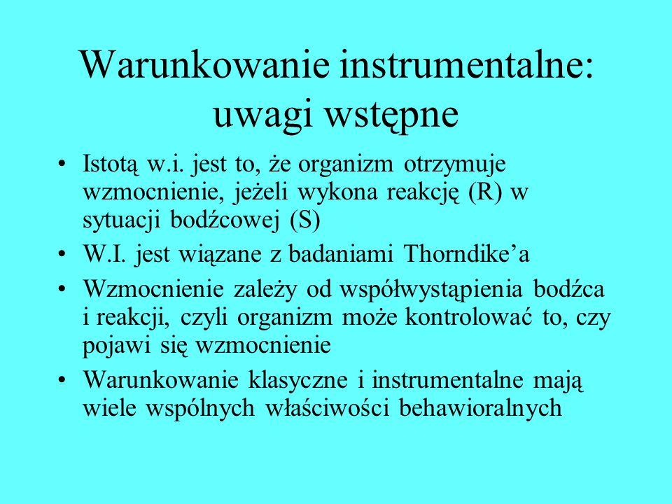 Warunkowanie instrumentalne: uwagi wstępne