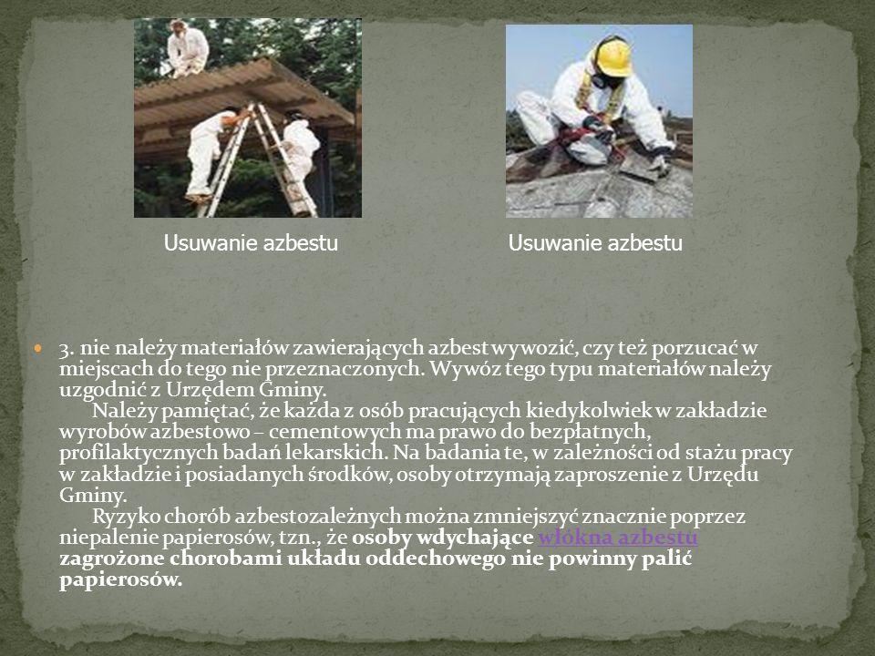 Usuwanie azbestuUsuwanie azbestu.