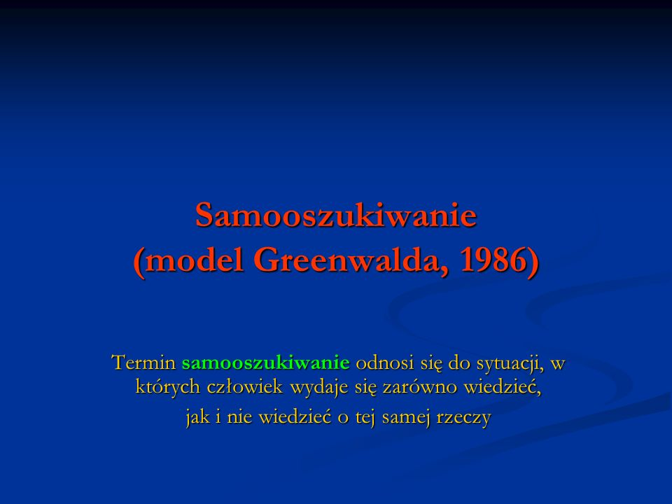 Samooszukiwanie (model Greenwalda, 1986)