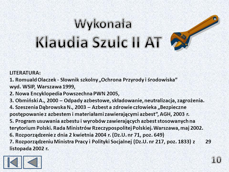 Klaudia Szulc II AT Wykonała 10 LITERATURA: