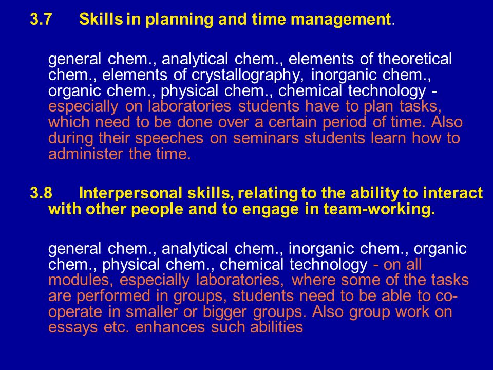 3.7 Skills in planning and time management.