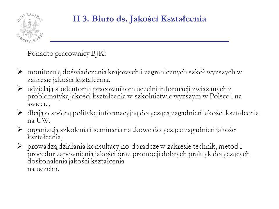 II 3. Biuro ds. Jakości Kształcenia _______________________