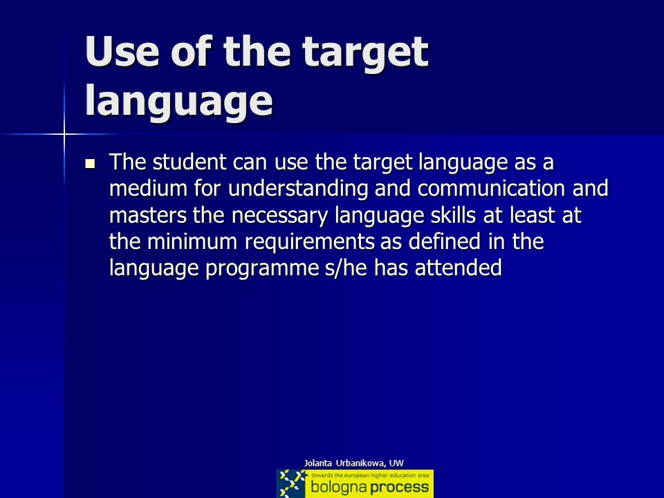Use of the target language