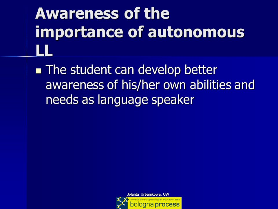Awareness of the importance of autonomous LL