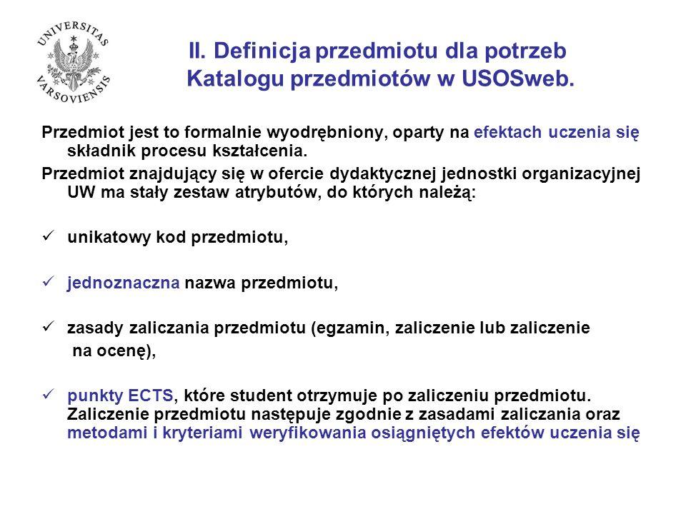 II. Definicja przedmiotu dla potrzeb Katalogu przedmiotów w USOSweb.