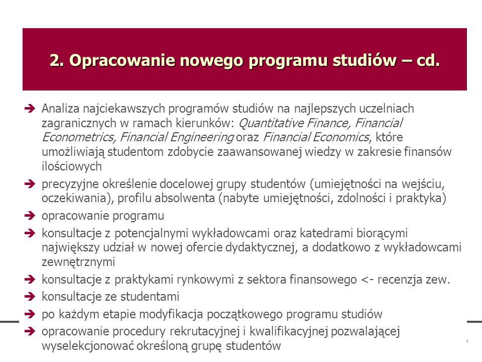 2. Opracowanie nowego programu studiów – cd.