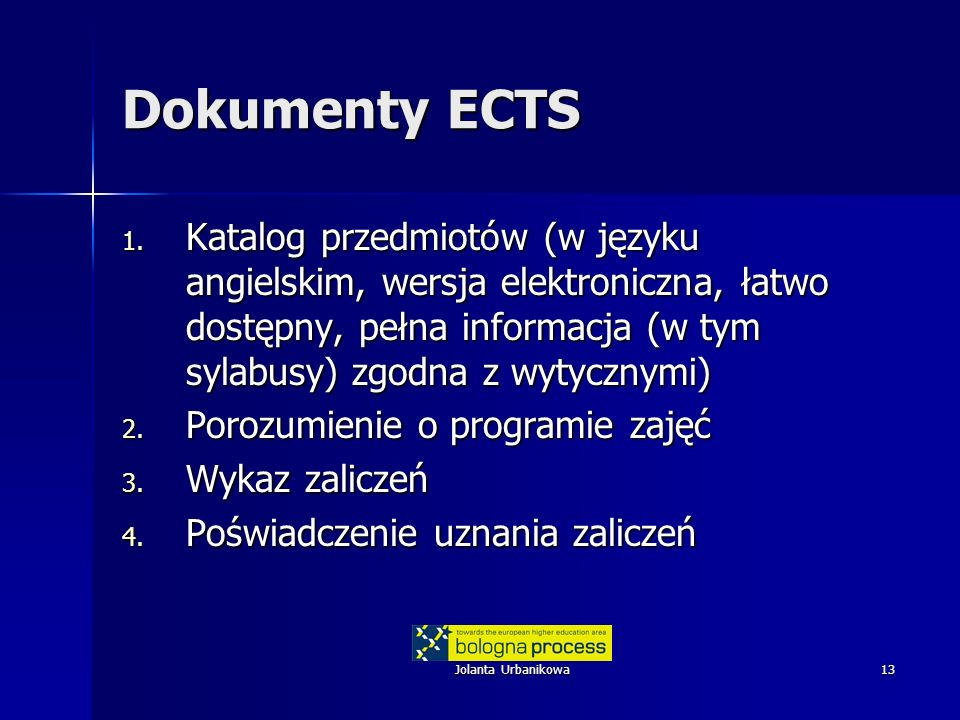 Dokumenty ECTS Katalog przedmiotów (w języku angielskim, wersja elektroniczna, łatwo dostępny, pełna informacja (w tym sylabusy) zgodna z wytycznymi)