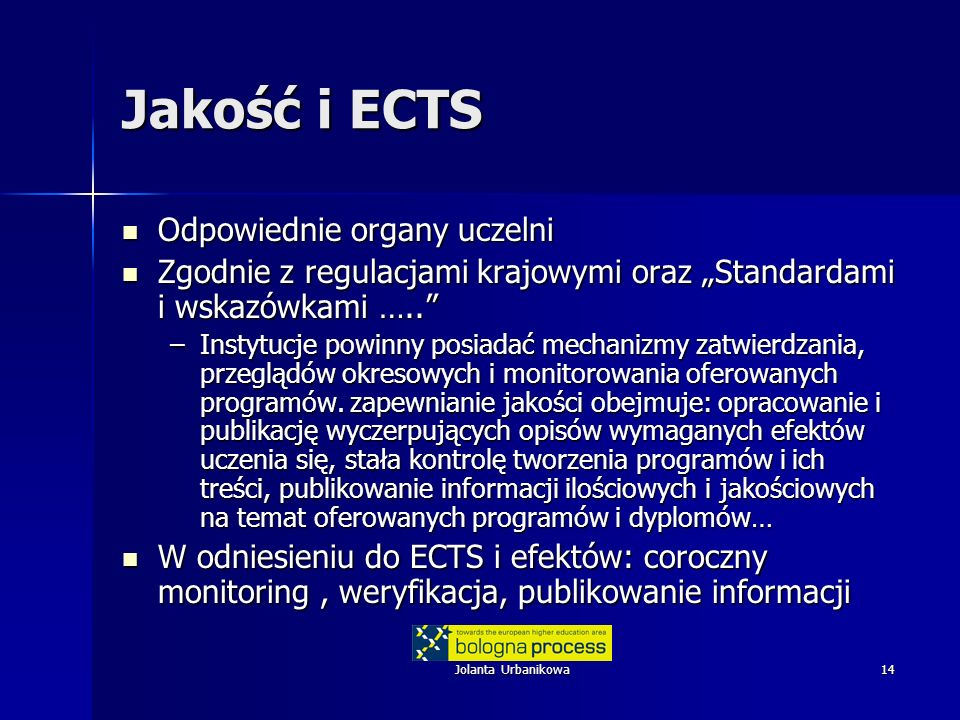 Jakość i ECTS Odpowiednie organy uczelni