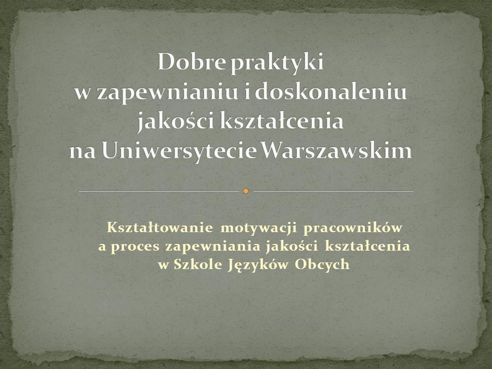 Dobre praktyki w zapewnianiu i doskonaleniu jakości kształcenia na Uniwersytecie Warszawskim