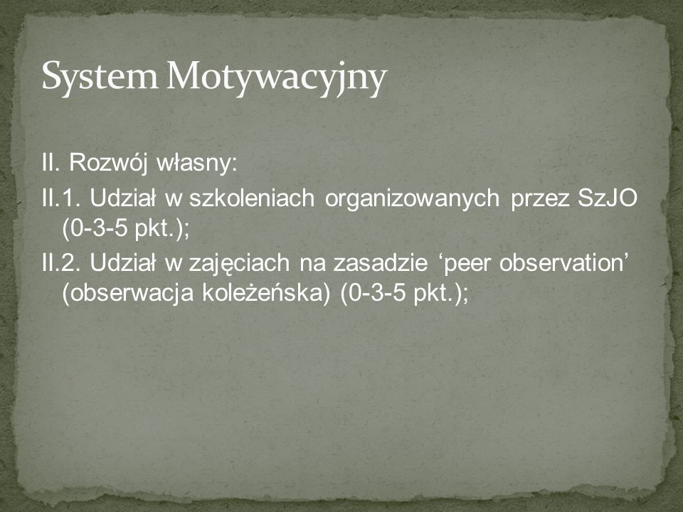 System Motywacyjny II. Rozwój własny: