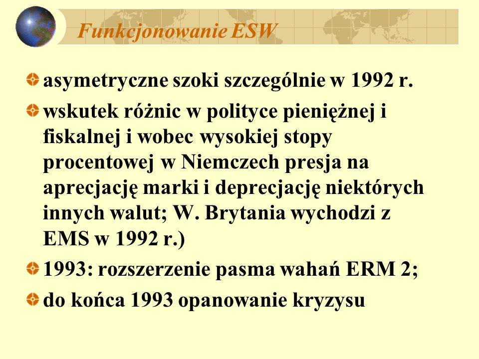 Funkcjonowanie ESWasymetryczne szoki szczególnie w 1992 r.