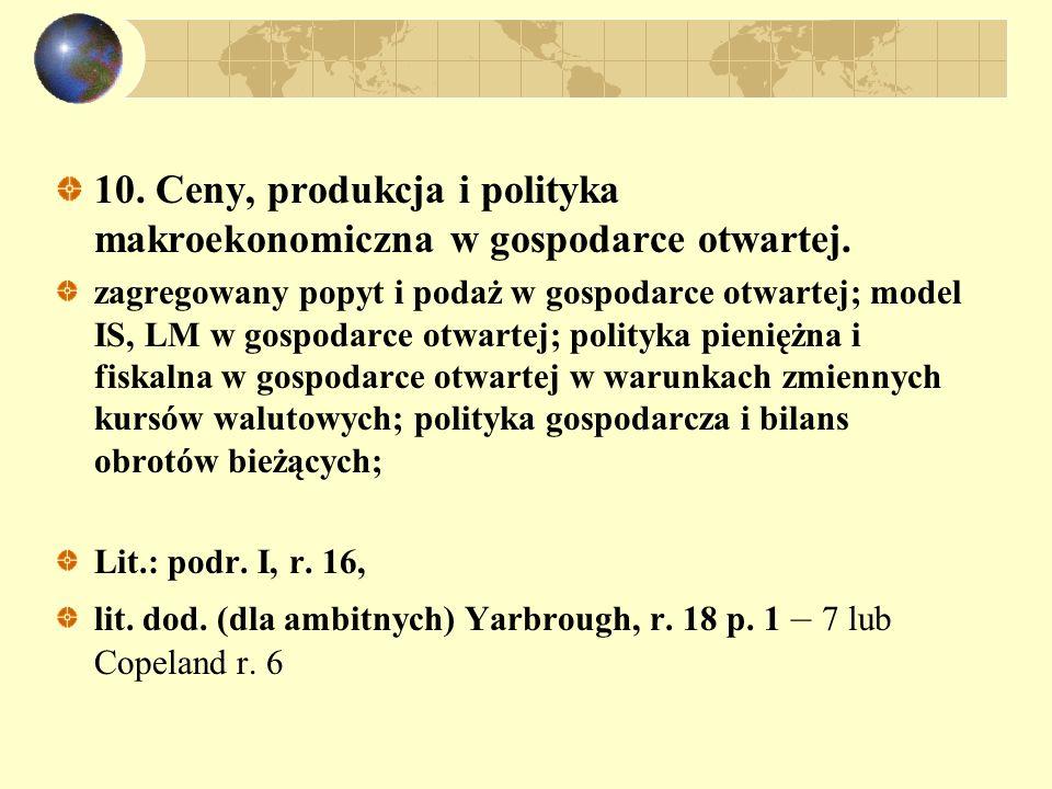10. Ceny, produkcja i polityka makroekonomiczna w gospodarce otwartej.