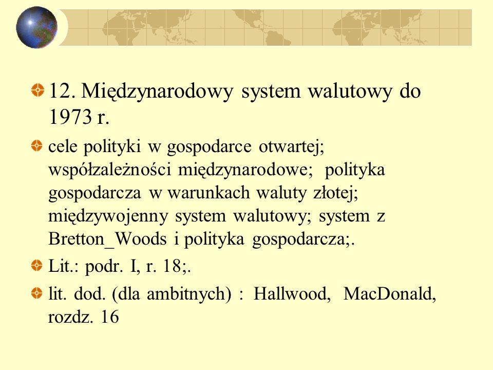12. Międzynarodowy system walutowy do 1973 r.